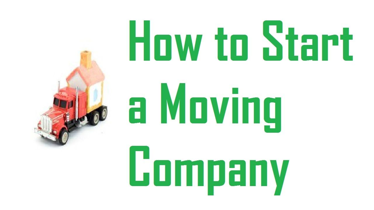 how to make a moving company